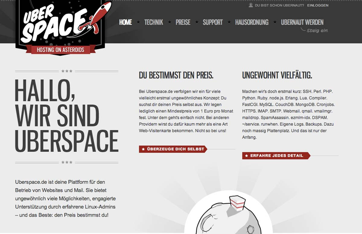 At uberspace you can determine the price of your web hosting package yourself